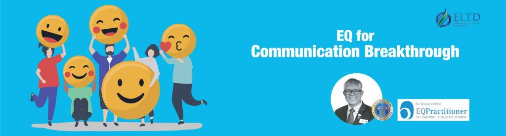 EQ for communication Breakthrough